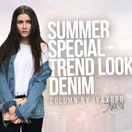 Summer Outfit Special - Trend Look Denim