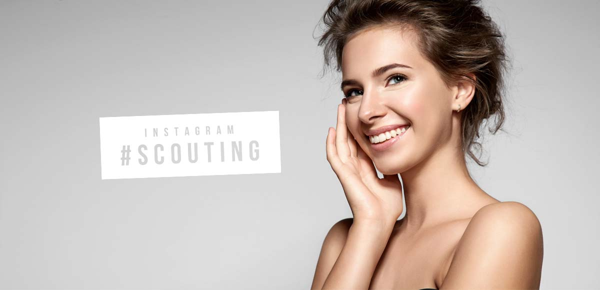 Instagram Scouting! Become a model at the top agencies by #hashtag