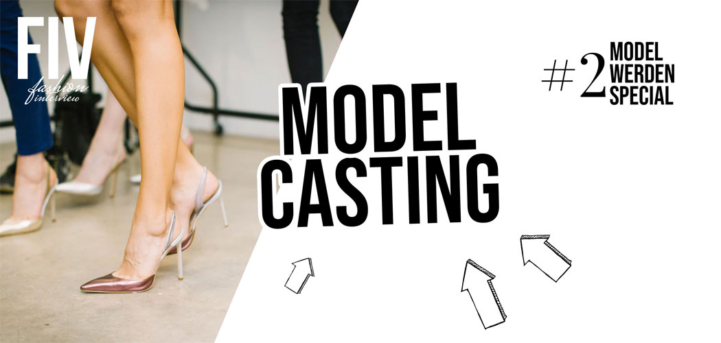 Model Casting - Become a Model Special #2